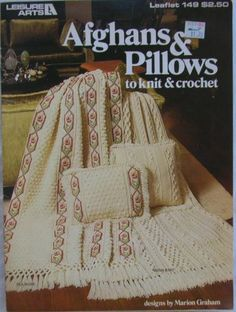 Afghans and Pillows to knit and crochet Leaflet 149