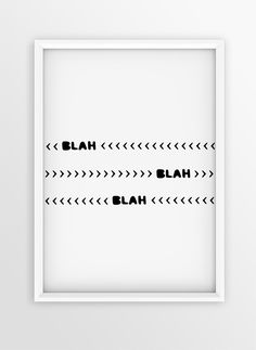 Art Print Design Quote | BLAH BLAH BLAH