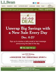 Bean email with main focus on signing up for additional emails during holiday. Dates are clearly stated and also includes option to opt-in for text alerts. Christmas And New Year, Christmas Holidays, Xmas, Christmas Competitions, Holiday Emails, Email Design, Sign I, Daily Deals, Text Messages