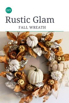 DIY Rustic Glam Fall Wreath #ourcraftymom #DIY #fall