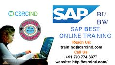 SAP BI / BW Online Training :   Csrcind·Wednesday, January 11, 20179 Reads Thinking to learn SAP BW online?? Get started with CSRCIND - provides you genuine and thorough concept knowledge in SAP BW online course and covers all the advance topics.  Get A free Demo to know more about SAP BI/BW Course.  Visit : http://csrcind.com/online-training/... For the Demo Classes: Call us +91 7207743377 Land Line: 040-42626527 MAIL: csrcind.hyd@gmail.com