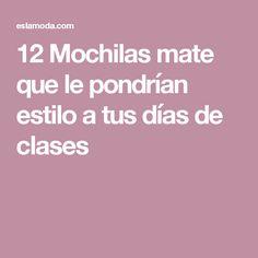 12 Mochilas mate que le pondrían estilo a tus días de clases