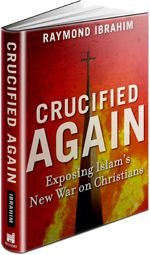 Christians 'Most Persecuted Group in World': Muslim Persecution of Christians, February 2014 By Raymond Ibrahim on June 23, 2014 in Muslim Persecution of Christians