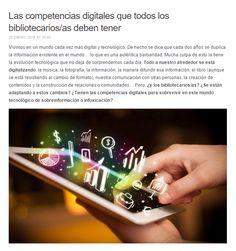 Las competencias digitales que todos los bibliotecarios/as deben tener / @julianmarquina | #librarians #readyfortransliteracy