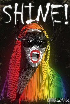 Shine!  by Sterling Sanders