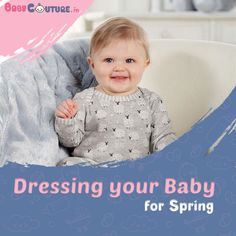 As the season demands no too much dressing and certainly not dressing less, making a perfect balance can be quite a task. And when you are through with your to-buy list, Baby Dress Online, Baby Wearing, Dressing, India, Seasons, Spring, Tips, Stuff To Buy, Goa India