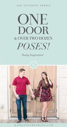 One Door, Two Dozen Poses! Posing Inspiration For Your Couples by Katelyn James Photography
