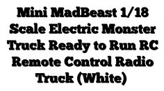 Mini MadBeast 1/18 Scale Electric Monster Truck Ready to Run RC Remote Control Radio Truck (White) - http://techstronics.com/reviews/hobbies/rc-cars/mini-madbeast-118-scale-electric-monster-truck-ready-to-run-rc-remote-control-radio-truck-white/  - #RCCars