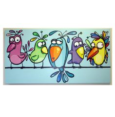 this is my latest version of birds on a line. measures 24x48x3/4 colorful, happy and bright. also very funny. features 5 different funny looking birds, each with a different expression. Can be customized to better fit into your ambient