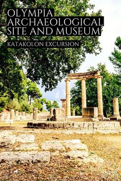 A travel guide and tour of Ancient Olympia, the birthplace of the Olympics in Greece #greece #thingstodo #olympia #greecetravel