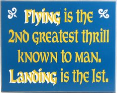 A little aviator humor for you pilots Northwest Gifts Flying Sign 1995