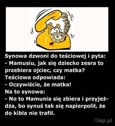 Synowa dzwoni do teściowej Text Memes, Man Humor, Funny Moments, Feel Good, Best Quotes, Texts, Funny Pictures, Jokes, Inspirational Quotes
