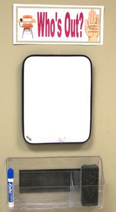 this is a great idea...students sign out when they leave the classroom; can also have magnetic pictures/words for nurse, bathroom, etc. so students can put it beside their name so you know exactly where they are! (image only)