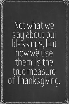 Thanksgiving Inspirational Quotes Adorable 21 Inspirational Thanksgiving Quotes  Thanksgiving Quotes Thankful .