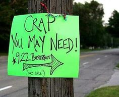 Top 18 Funniest Yard Sale Signs   Signs, Photos and Yard sale signs