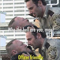The Walking Dead season 1-- Officer Friendly.