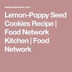 Lemon-Poppy Seed Cookies Recipe | Food Network Kitchen | Food Network