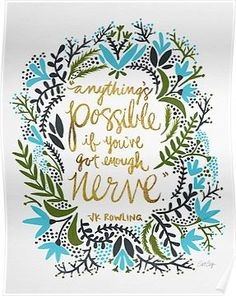 Everything is possible if you've got enough nerve inspirational quote word art print motivational poster black white motivationmonday minimalist shabby chic fashion inspo typographic wall decor Daily Quotes, Me Quotes, Motivational Quotes, Inspirational Quotes, Work Quotes, Wisdom Quotes, Happiness Quotes, Uplifting Quotes, Encouragement Quotes