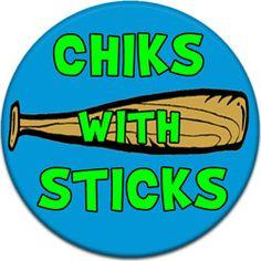 Chicks With Sticks Baseball Bat Pinback Button #CustomButton #AffordableButtons Softball Fastpitch