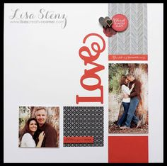 Lisa's Creative Corner:  La Vie En Rose Collection Left side of 'Love' Double Scrapbook page layout - works nicely as a single page spread
