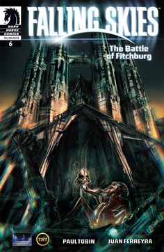 Falling Skies: Battle of Fitchburg #6 Preview | Three If By Space