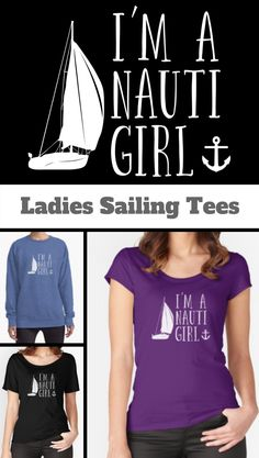 7dd1cd5f Sailing Boating Funny Design Womens - Im A Nauti Girl | Relaxed Fit T-Shirt