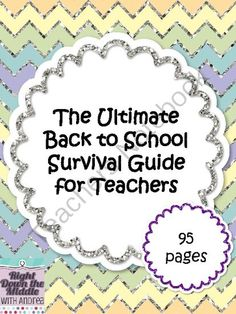 Ultimate Back to School Survival Guide for Teachers from Right Down the Middle with Andrea on TeachersNotebook.com (95 pages)  - This Back to School Survival Guide for Teachers is the ultimate resource to have. It is packed with 95 pages of resources to help your organization a little easier.
