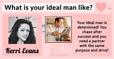 What is your ideal man like?
