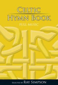 Celtic Hymn Book - Full Music