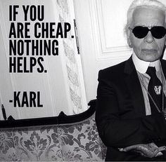 That's why I don't feel bad for buying expensive clothes. More