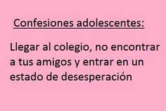 Confesiones Adolescentes Art Quotes Funny, Truth Of Life, Totally Me, True Feelings, Pretty Little Liars, Teenager Posts, Best Memes, Funny Images, True Stories