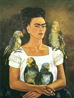 Me And My Parrots by Frida Kahlo. This will be me, minus the extra facial hair.