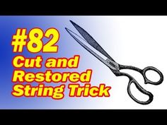 Cut And Restored String Trick  - YouTube