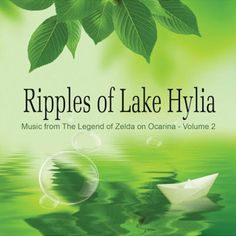 Ripples of Lake Hylia (2011): Music from The Legend of Zelda Volume 2