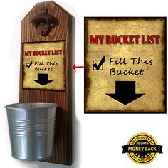 Bucket List Bottle Opener and Cap Catcher - Handcrafted by a Vet - Solid Pine - Rustic Cast Iron Bottle Opener and Galvanized Bucket - To Empty, Twist the Bucket! (for your beer) Bottle Cap Opener Diy, Wall Mounted Bottle Opener, Beer Bottle Opener, Pallet Barn, Barn Wood Projects, Great Father's Day Gifts, Wood Burning Art, Bottles And Jars, Bucket