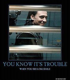 Why did nobody see that coming ?! It was kinda obviously how happy loki was when he arrived.They should have known it!