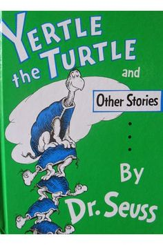 """Yertle the Turtle and Other Stories [Dr. Seuss] on . *FREE* shipping on qualifying offers. Seuss presents three modern fables in the rhyming favorite Yertle the Turtle and Other Stories. The collection features tales about greed (""""Yertle the Turtle"""") Best Children Books, Childrens Books, Young Children, School Children, Future Children, Gertrude Mcfuzz, Books To Read, My Books, Teen Books"""