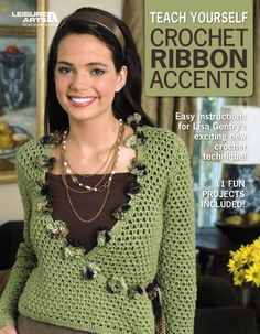 Leisure Arts - Teach Yourself Crochet Ribbon Accents eBook, $5.48 (http://www.leisurearts.com/products/teach-yourself-crochet-ribbon-accents-digital-download.html)