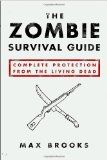 A guide to surviving an attack by hordes of the predatory undead explains zombie physiology and behavior, the most effective weaponry and defense strategies, how to outfit one's home for a long siege, and how to survive in any terrain.