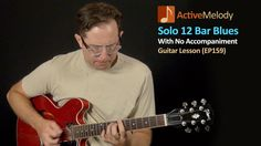 Solo 12 Bar Blues Guitar Lesson - 12 Bar Blues Shuffle With Fill Licks -...