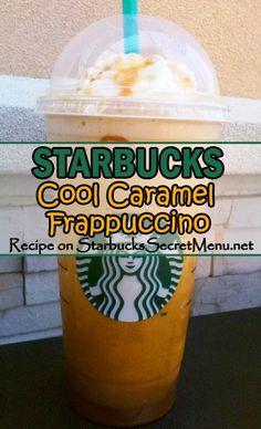 For the caramel and coffee lover! Starbucks Cool Caramel Frappuccino #StarbucksSecretmenu