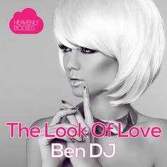 The Look of Love by Ben DJ - The Look of Love