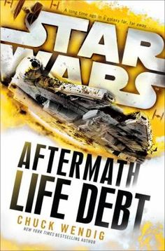 Life debt / Chuck Wendig. This title is not available in Middleboro right now, but it is owned by other SAILS libraries. Place your hold today!