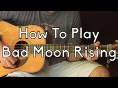 How To Play Bad Moon Rising - Acoustic Guitar Lesson - How To Play Guitar for Beginners - YouTube