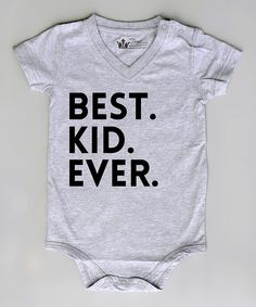 Look at this Littlest Prince Couture Gray 'Best. Kid. Ever.' Bodysuit - Infant on #zulily today!