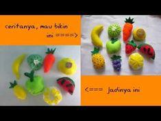 Kerajinan Tangan Flanel (Tema: Buah-buahan) - LHPro - YouTube