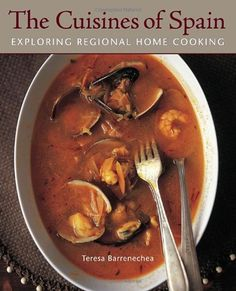 The Cuisines of Spain: Exploring Regional Home Cooking by Teresa Barrenechea,http://www.amazon.com/dp/158008835X/ref=cm_sw_r_pi_dp_DQ-tsb0AMSEPTFYW