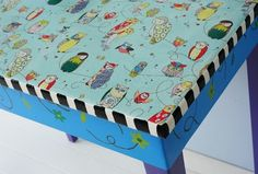 cute cute cute Owl table made from table, fabric and modge podge.