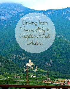 DRIVING FROM VENICE, ITALY TO SEEFELD IN TIROL, AUSTRIA- Part of our Leaf and Lemon Roadtrip through Central Europe Summer 2014 :)