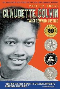Claudette Colvin refused to give up her bus seat to a white person nine months before Rosa Parks did.....read her story.